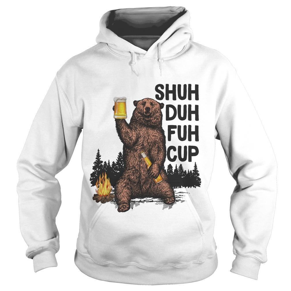 Beer Bear Shuh Duh Fuh Cup I Hate People Hoodie