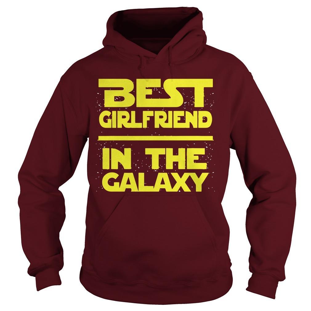 Best Girlfriend In The Galaxy Hoodie