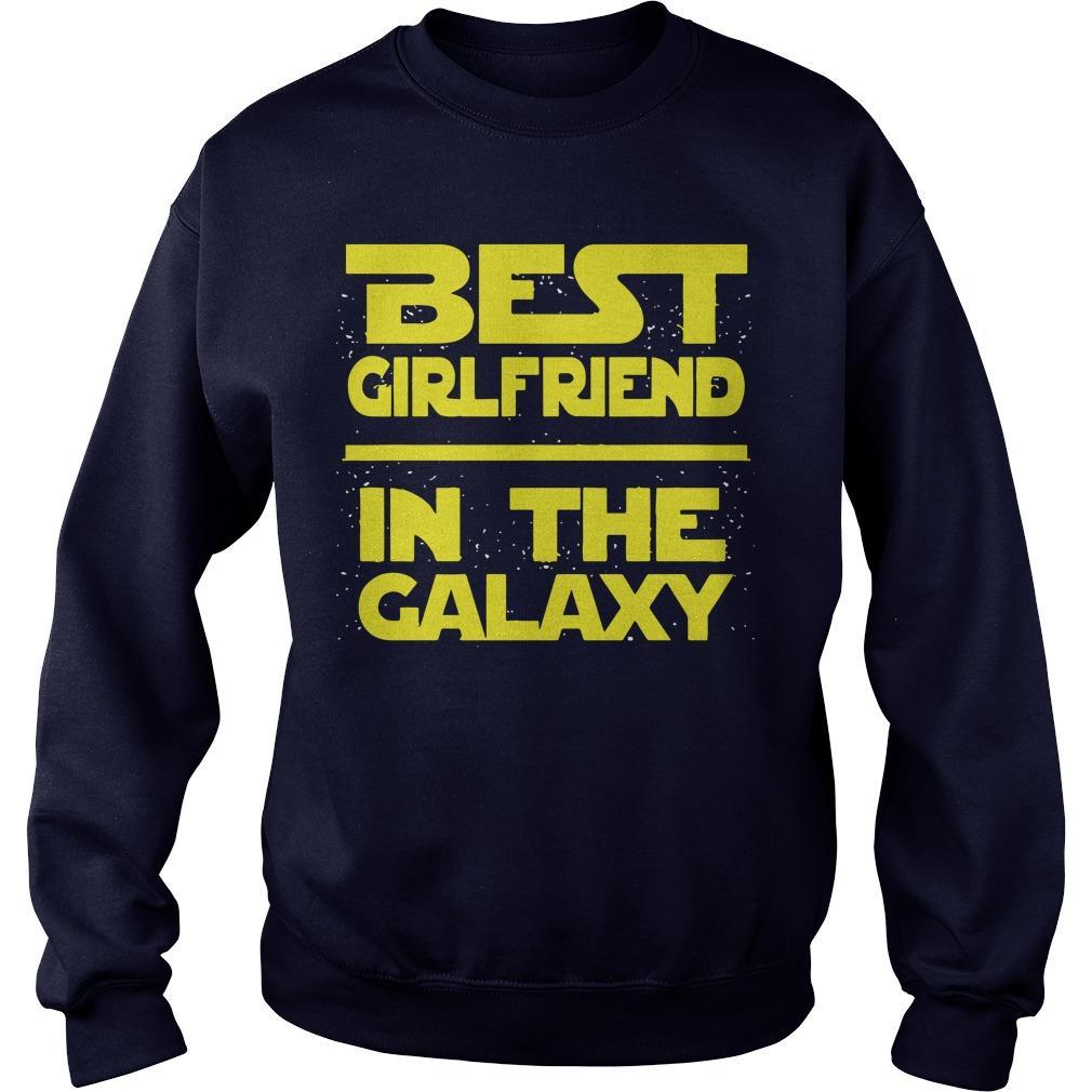 Best Girlfriend In The Galaxy Sweater