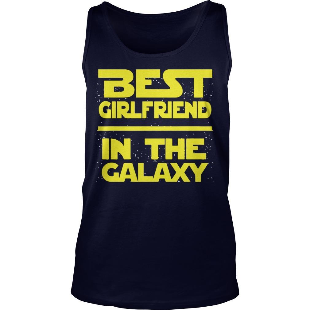 Best Girlfriend In The Galaxy Tank Top