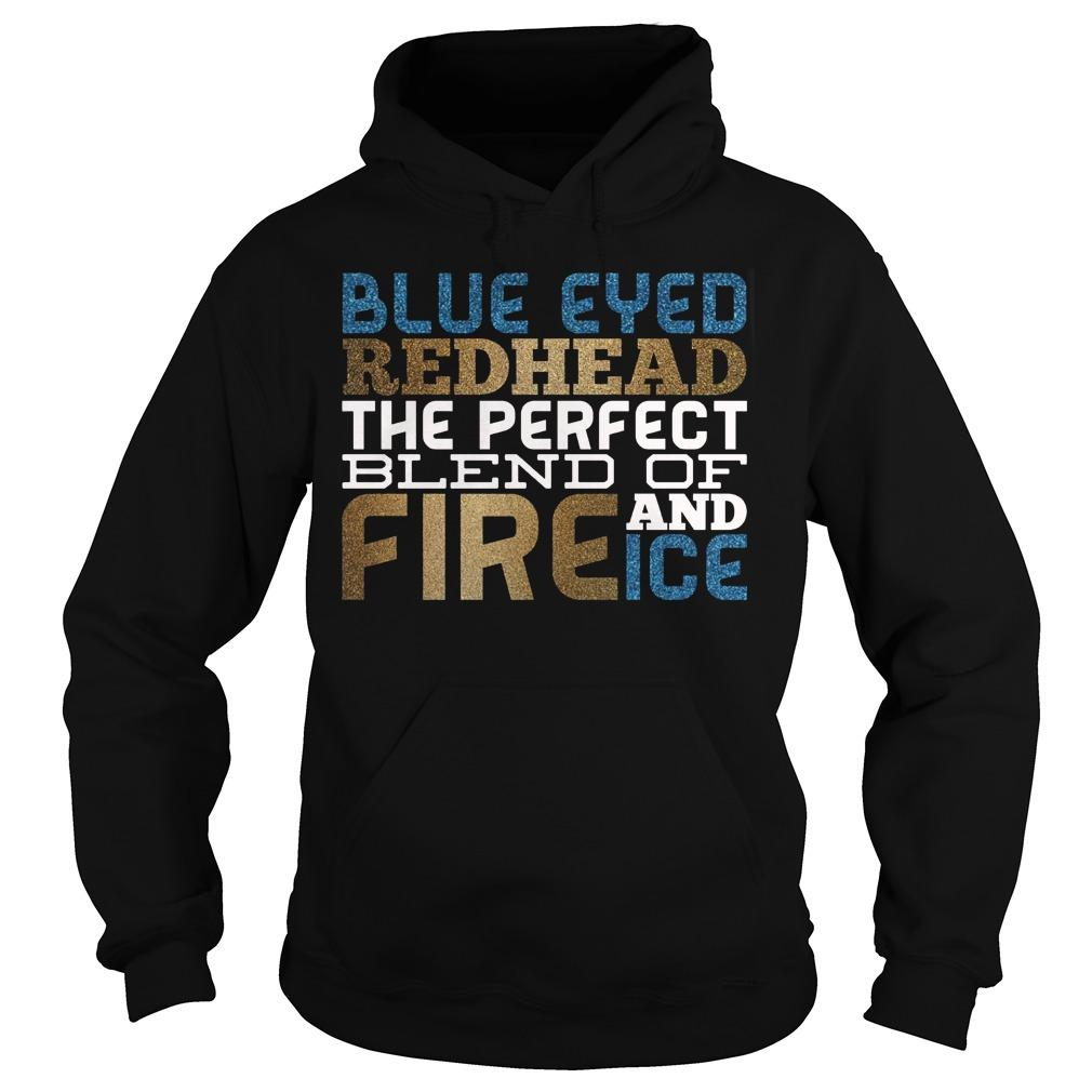 Blue Eyes Redhead The Perfect Blend Of Fire And Ice Hoodie
