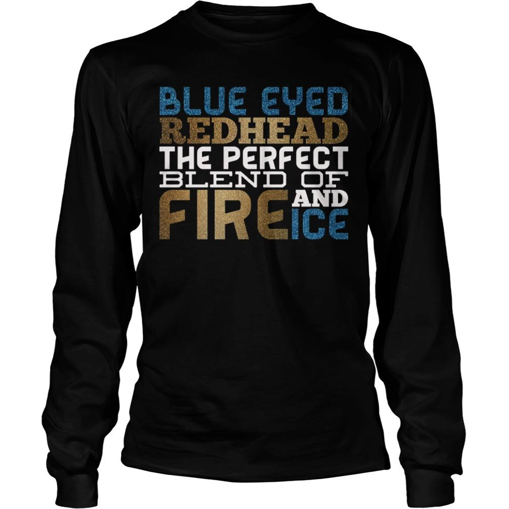Blue Eyes Redhead The Perfect Blend Of Fire And Ice Longsleeve