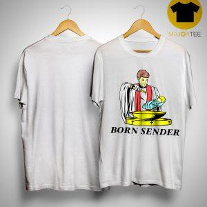 Born Sender Shirt