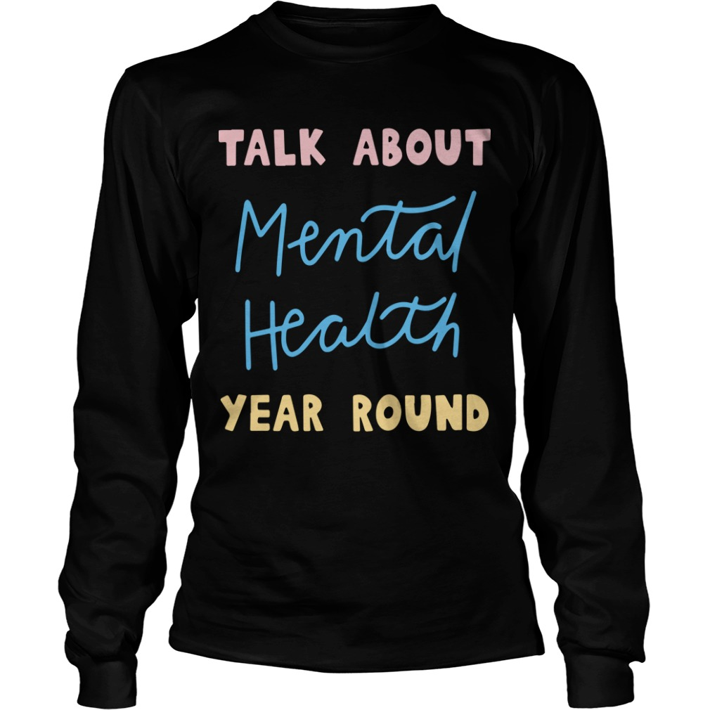 Buddy Project Talk About Mental Health Year Round Longsleeve Tee