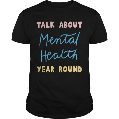 Buddy Project Talk About Mental Health Year Round Shirt