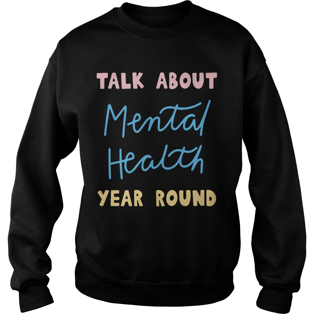 Buddy Project Talk About Mental Health Year Round Sweater
