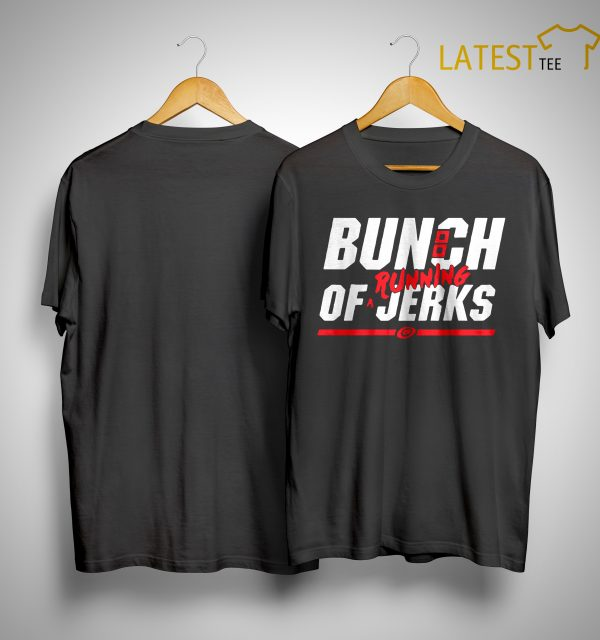Bunch Of Running Jerks Shirt