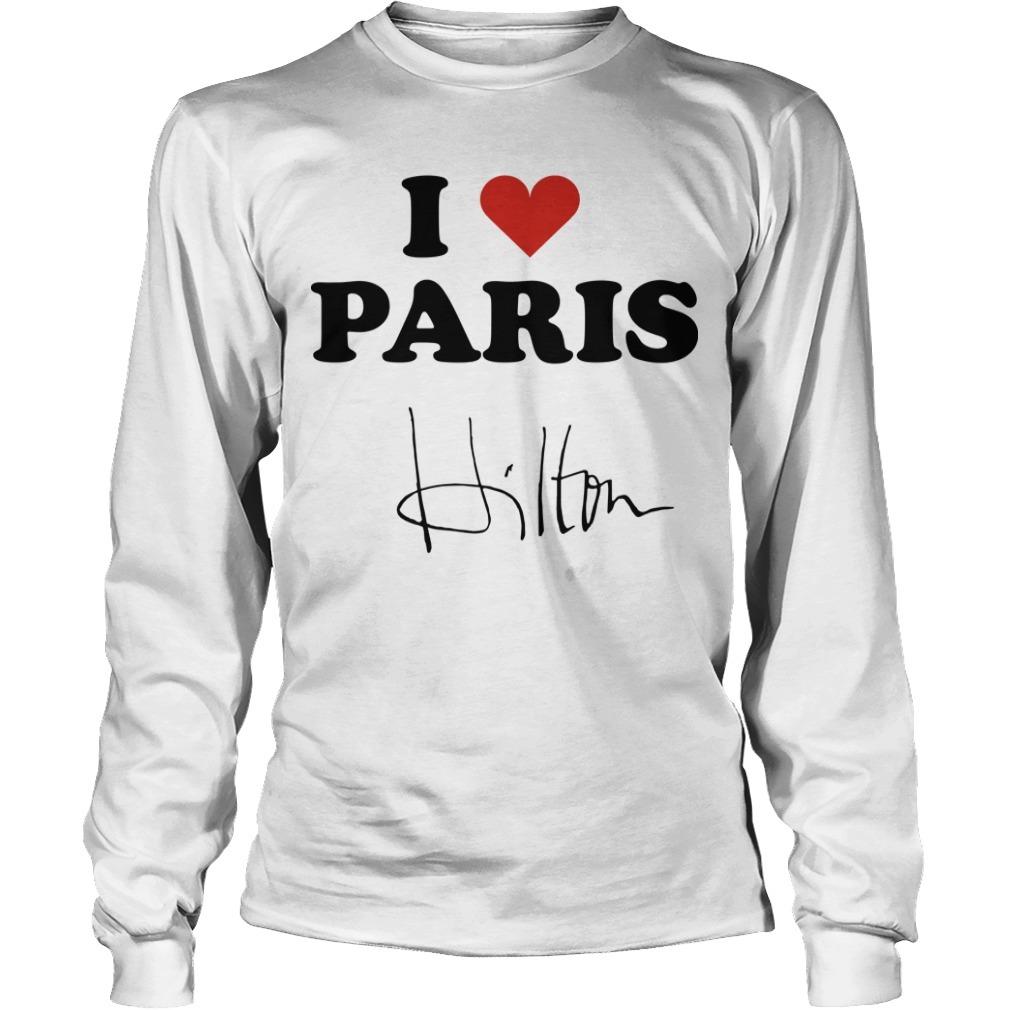 Celine Dion I Heart Paris Hilton Long SLeeve Tee