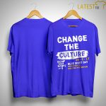 Change The Culture Blue Shirt Day World Day Of Bullying Prevention 2019 Shirt