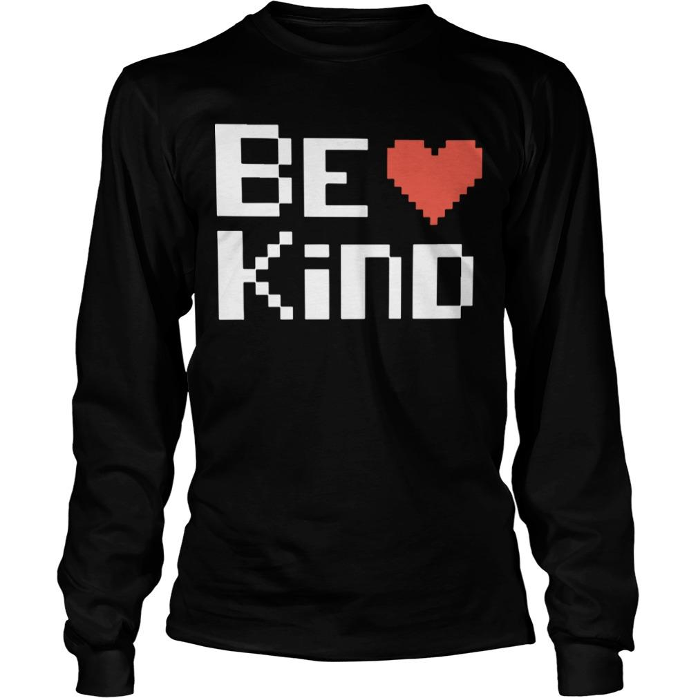 Chase Masterson Be Kind Longsleeve