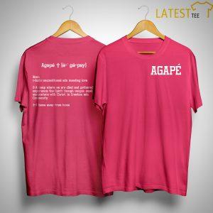 Church Leader Fat Shaming Agapé Noun God's Unconditional And Unending Love Shirt