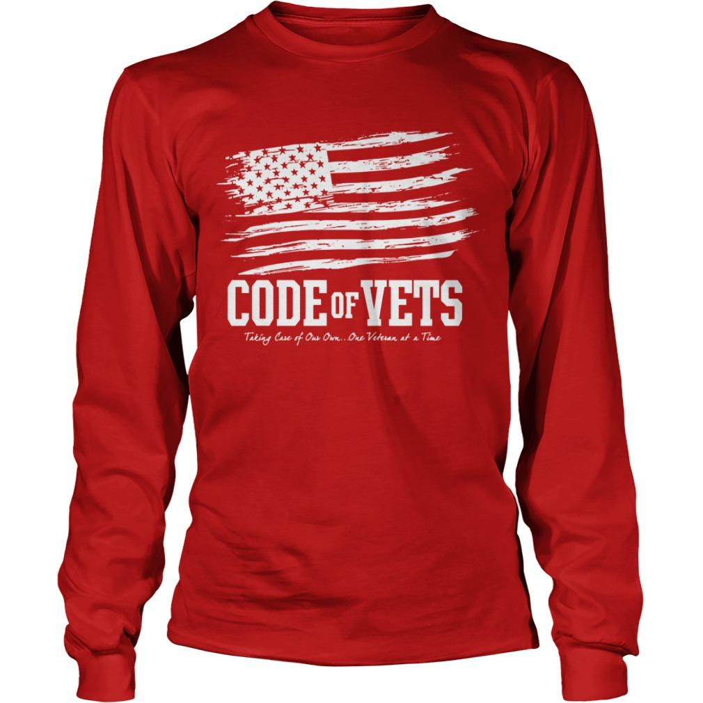 Code Of Vets Taking Care Of Our Own One Veteran At A Time Longsleeve