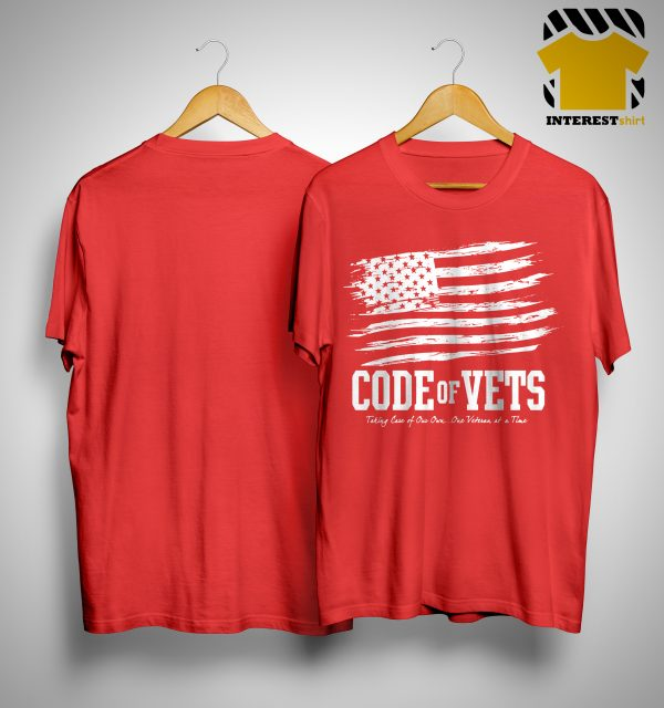 Code Of Vets Taking Care Of Our Own One Veteran At A Time Shirt