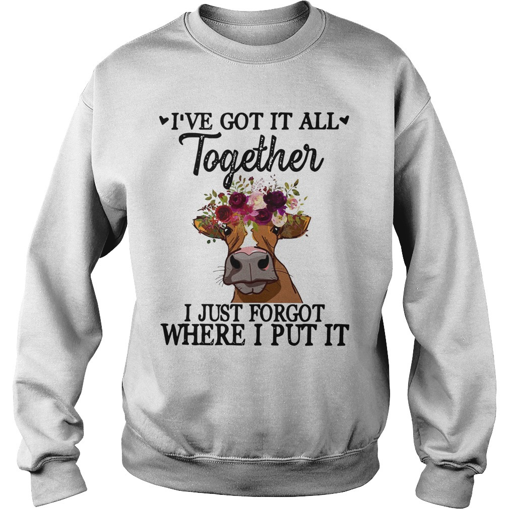 Cow I've Got It All Together I Just Forgot Where I Put It Sweater