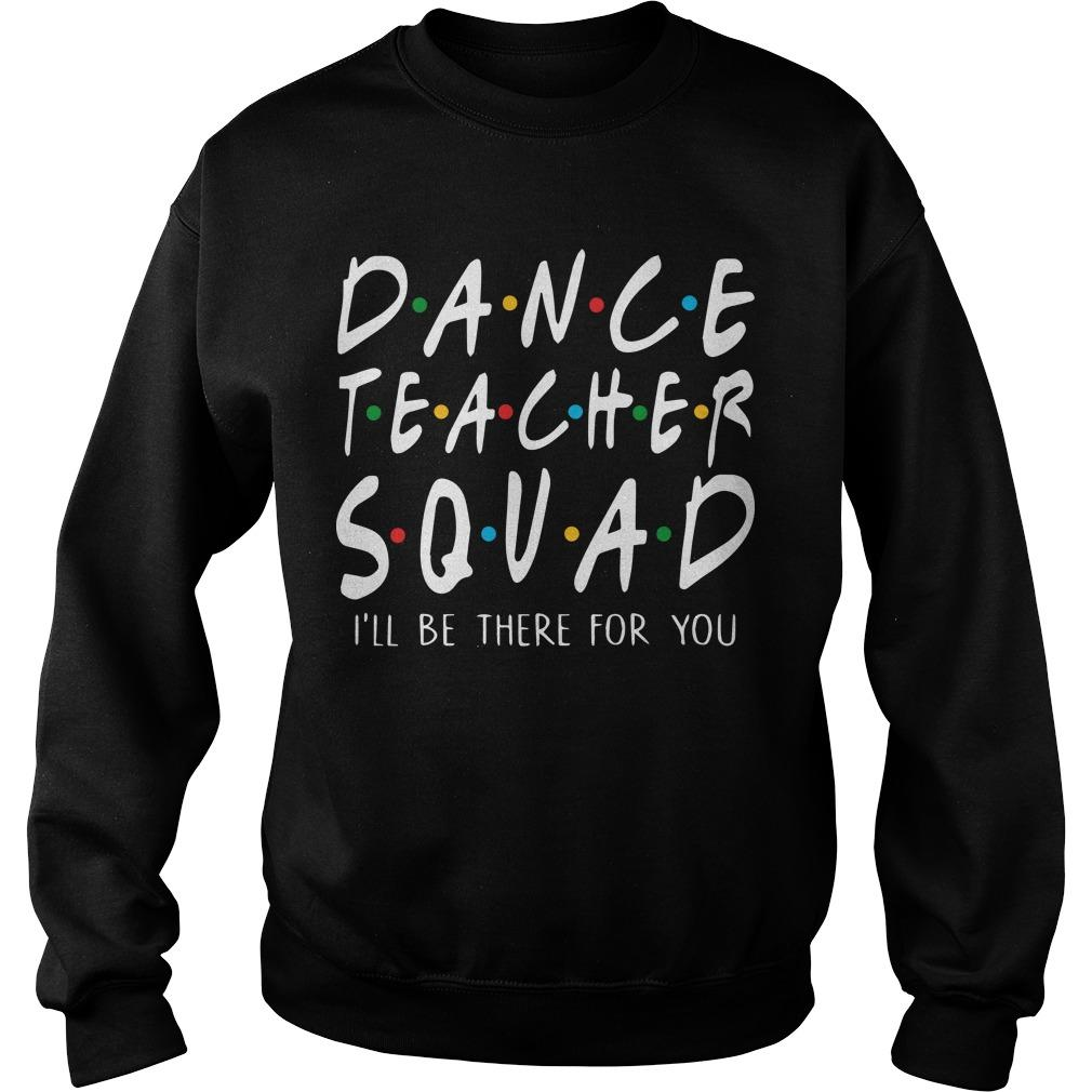 Dance Teacher Squad Sweater
