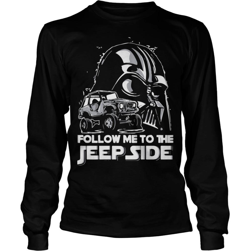 Darth Vader Follow Me To The Jeep Side Longsleeve