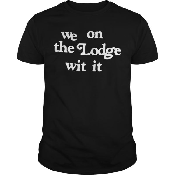 Detroit Vs Everybody We On The Lodge Wit It T Shirt