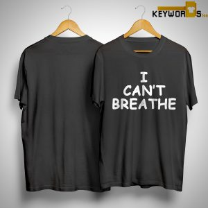 Eric Garner I Can't Breathe Shirt