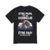 Etre Papa Est Un Honneur Être Papi N'a Pas De Prix Shirt
