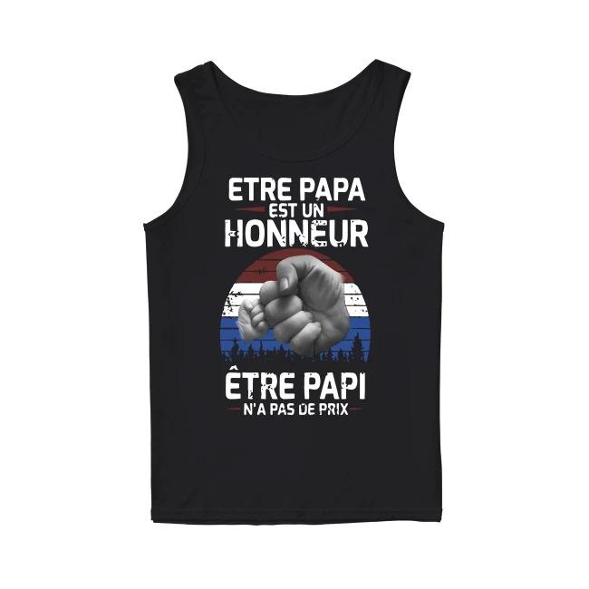 Etre Papa Est Un Honneur Être Papi N'a Pas De Prix Tank Top