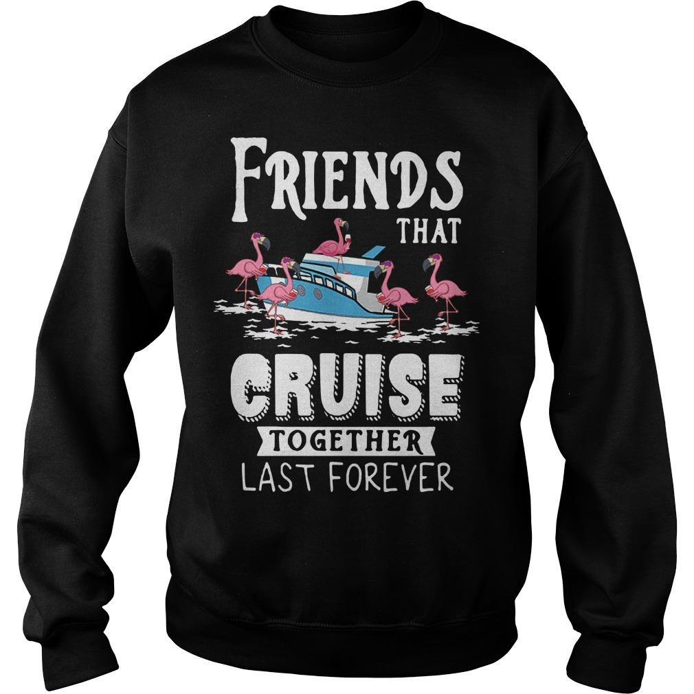 Flamingo Friends That Cruise Together Last Forever Sweater