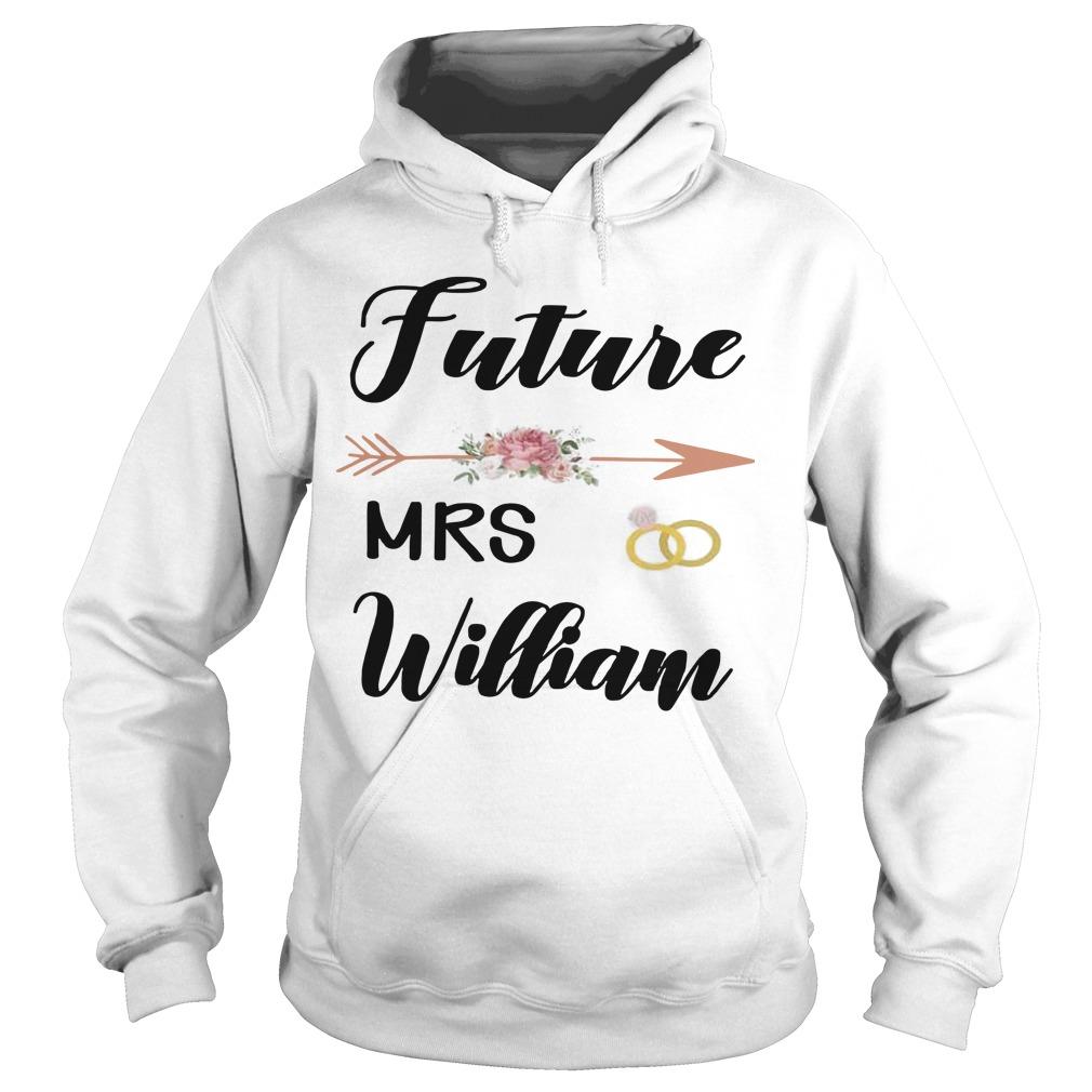 Future Mrs William Hoodie