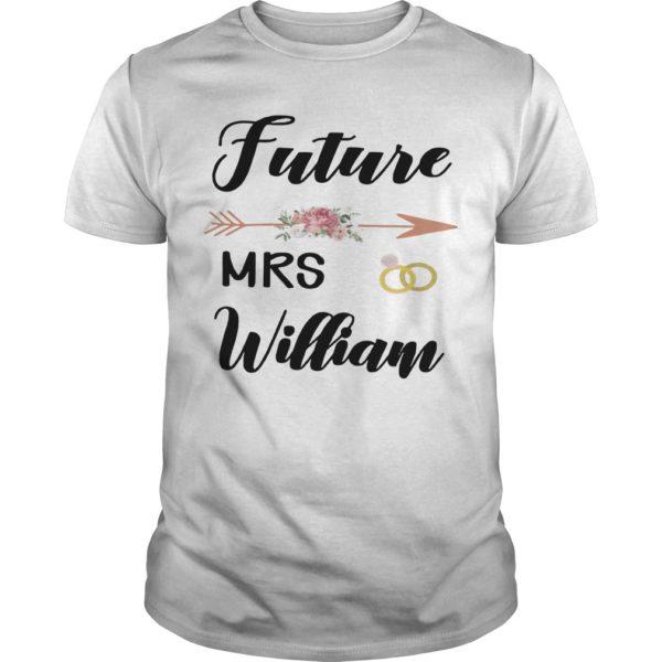 Future Mrs William Shirt