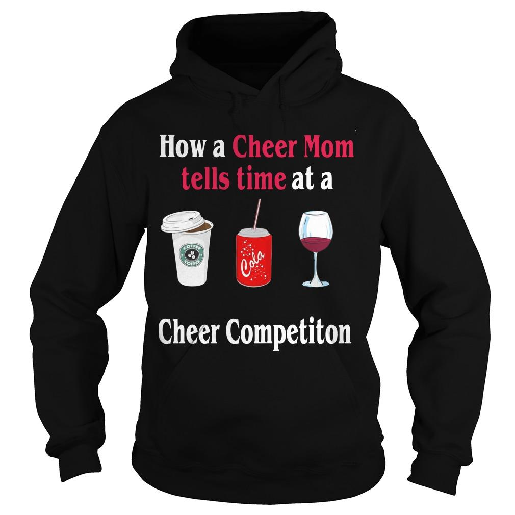 How A Cheer Mom Tells Time At A Cheer Competition Hoodie
