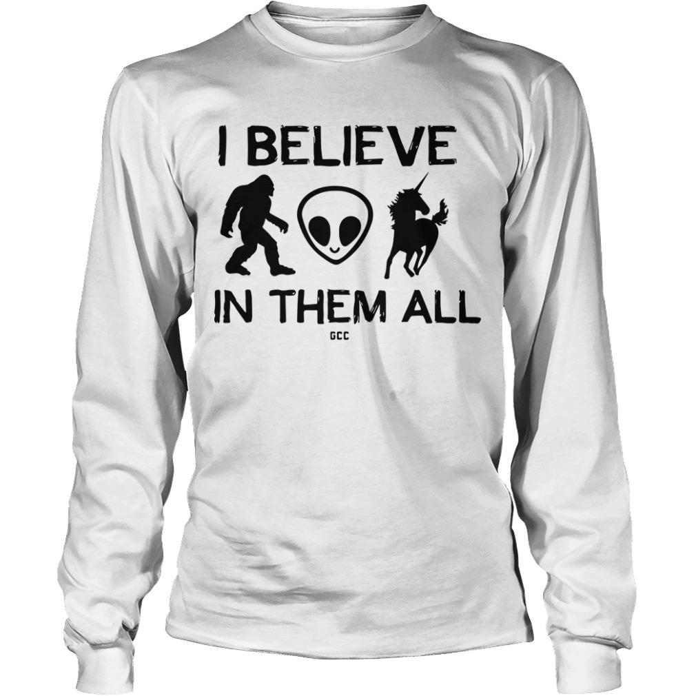 I Believe In Them All Longsleeve