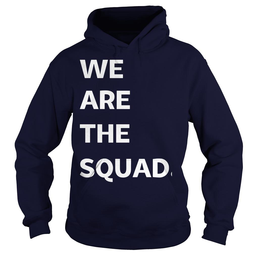 Ilhan Omar We Are The Squad Hoodie