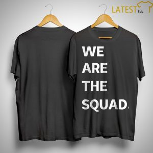 Ilhan Omar We Are The Squad Shirt