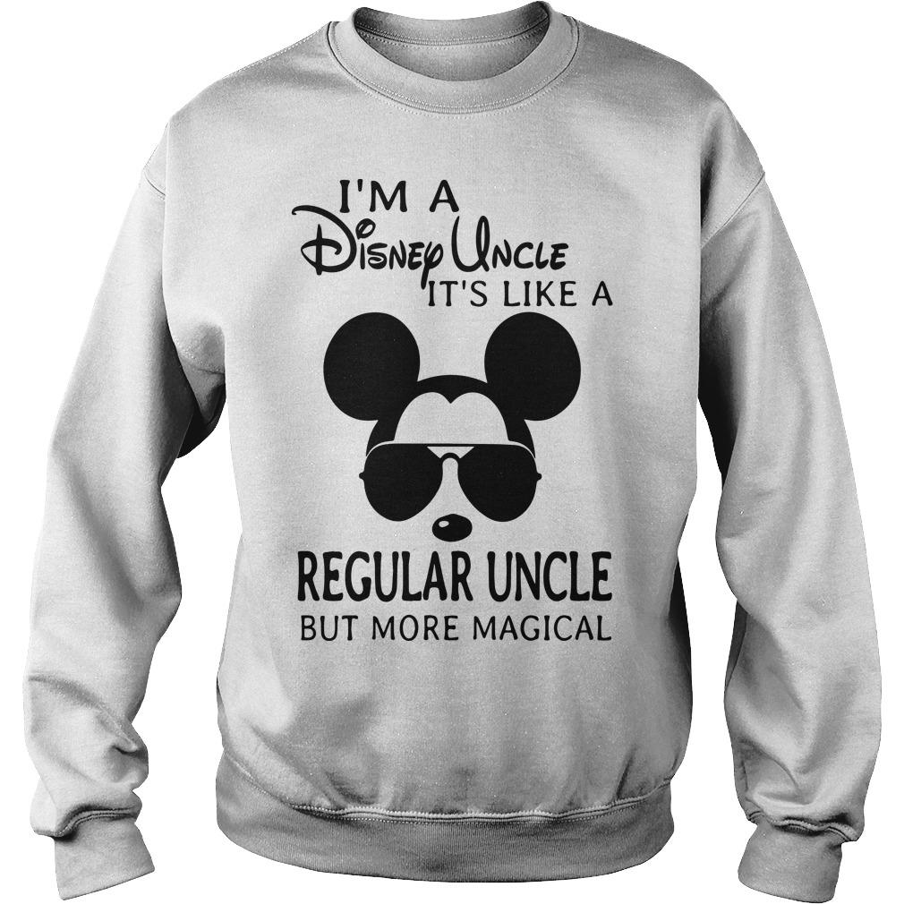 I'm A Disney Uncle It's Like A Regular Uncle But More Magical Sweater