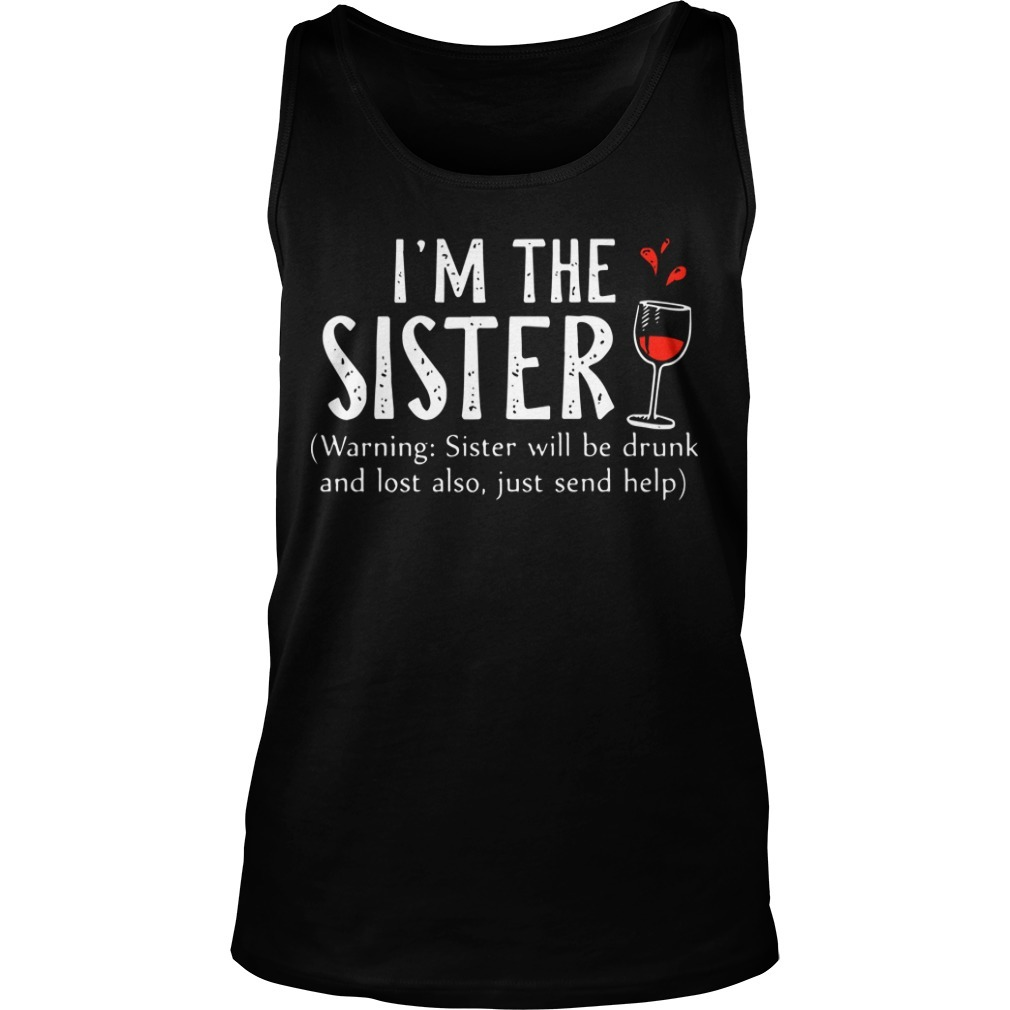 I'm The Sister Tank Top