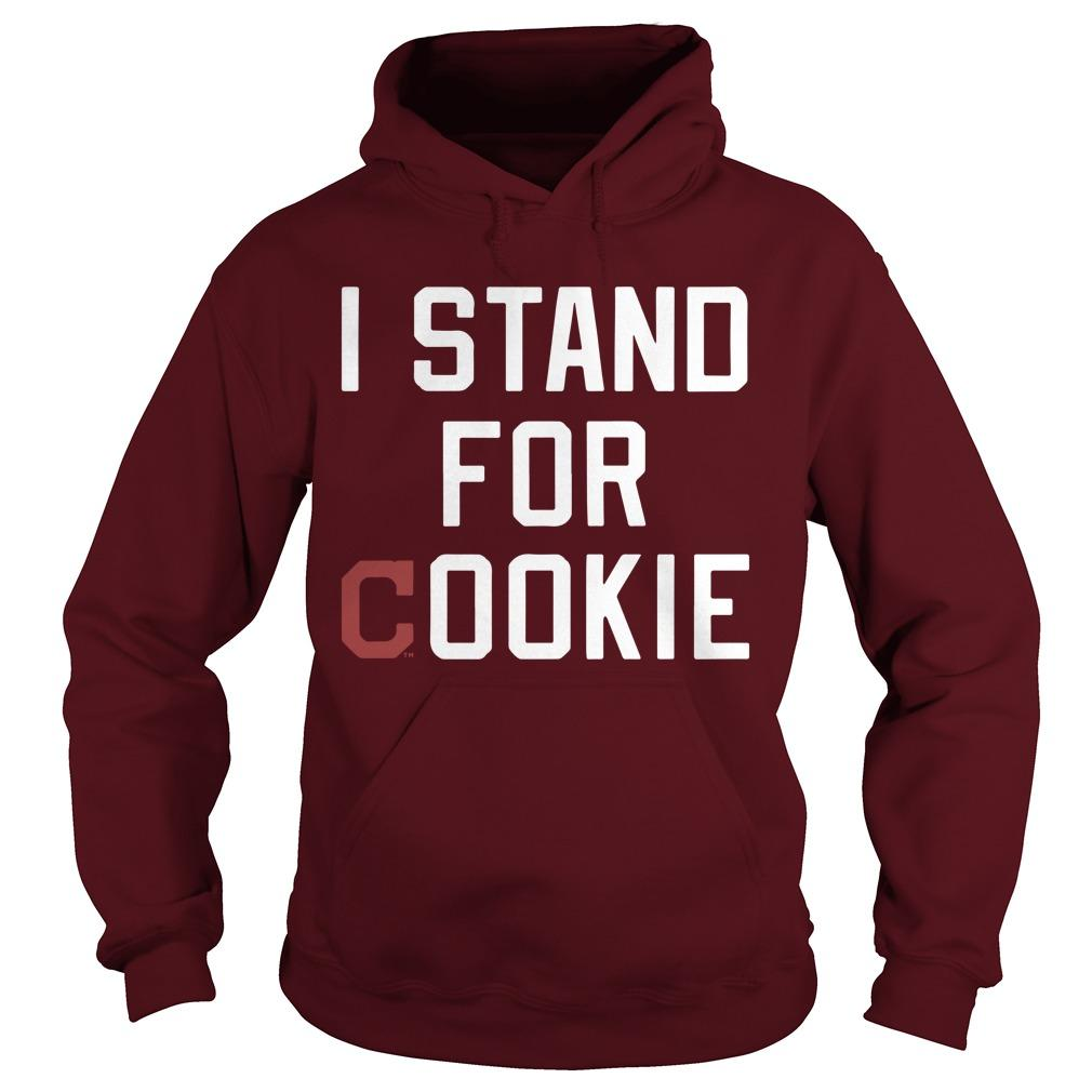 Indians Homage I Stand For Cookie Hoodie