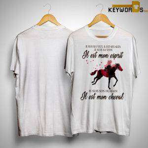 Je Suis Ses Yeux Il Est Mes Ailes Je Suis Sa Voix El Est Mon Esprit Shirt