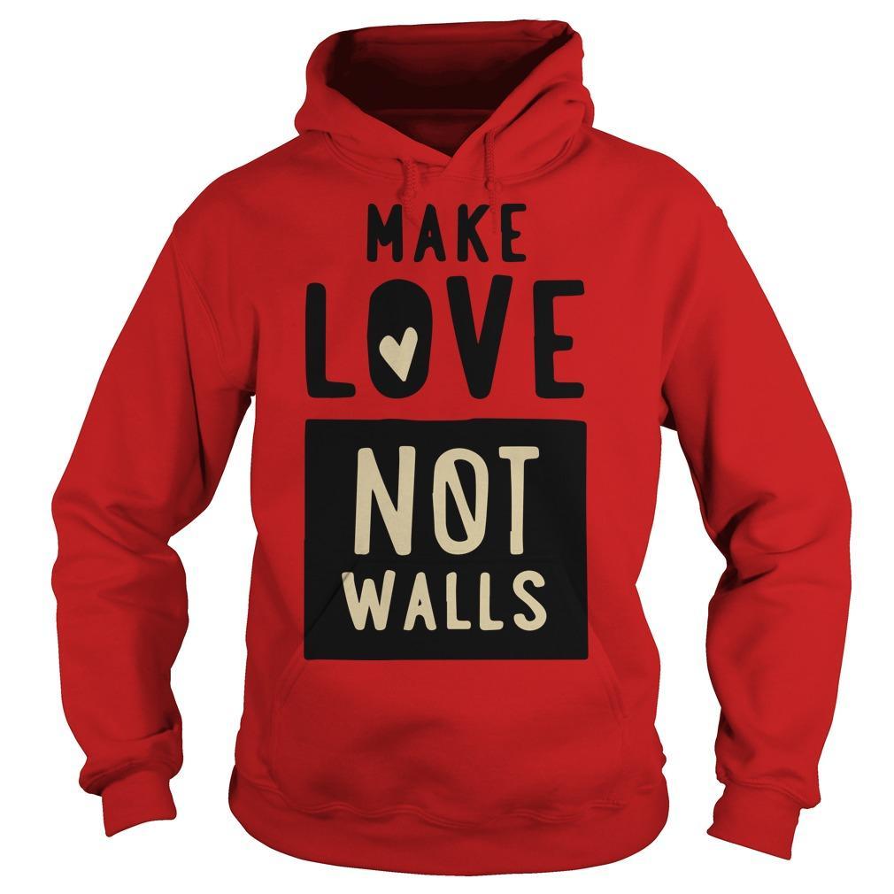 John Pavlovitz Make Love Not Walls Hoodie