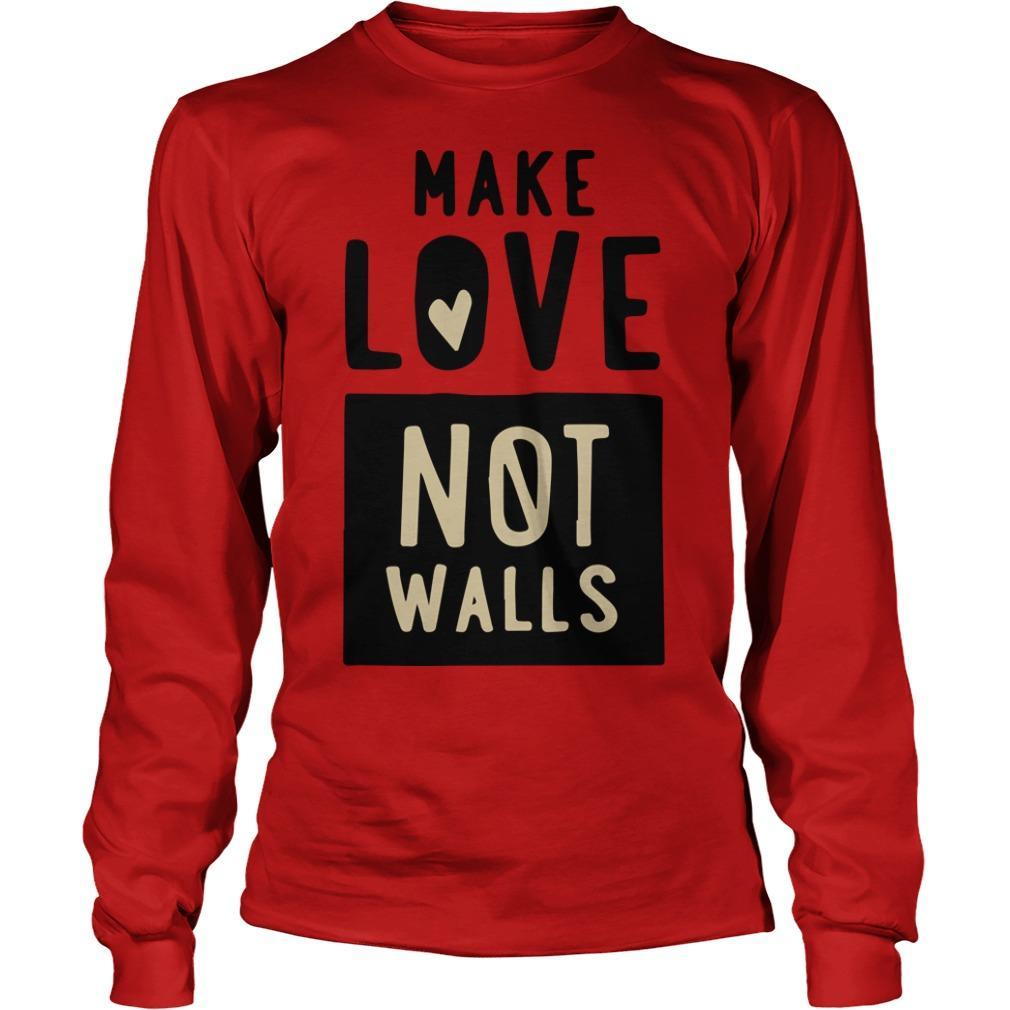 John Pavlovitz Make Love Not Walls Longsleeve