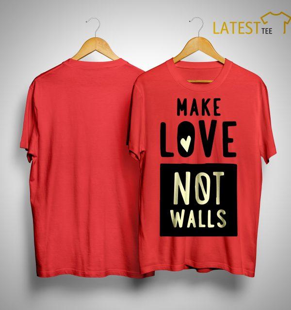 John Pavlovitz Make Love Not Walls Shirt