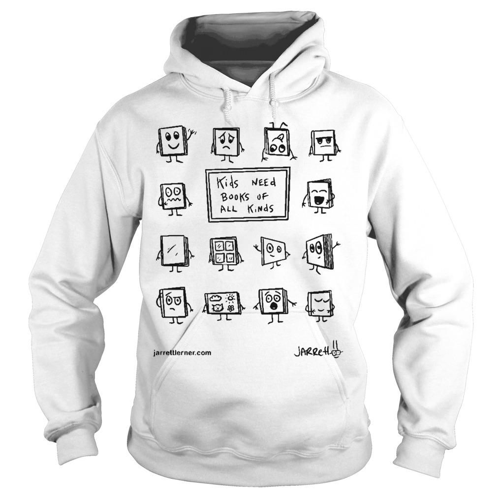 Kids Need Books Of All Kinds Hoodie
