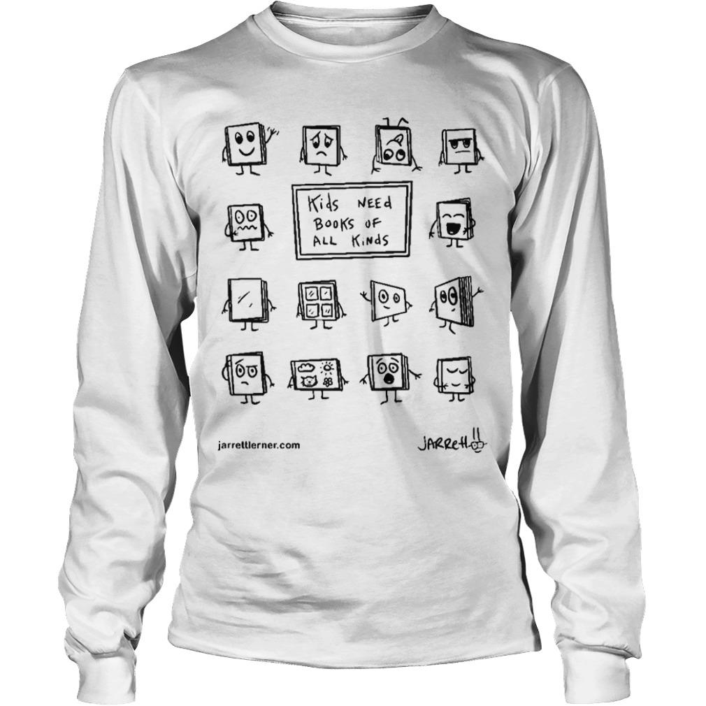 Kids Need Books Of All Kinds Longsleeve