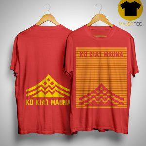 Ku Kiai Mauna Shirt