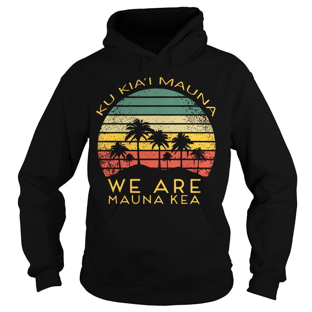 Ku Kiai Mauna We Are Mauna Kea Hoodie