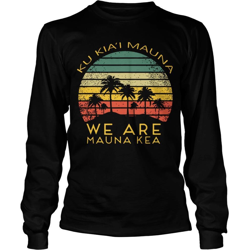 Ku Kiai Mauna We Are Mauna Kea Longsleeve