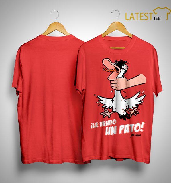Le Vendo Un Pato Shirt