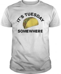 Lebron James Its Tuesday Somewhere Shirt