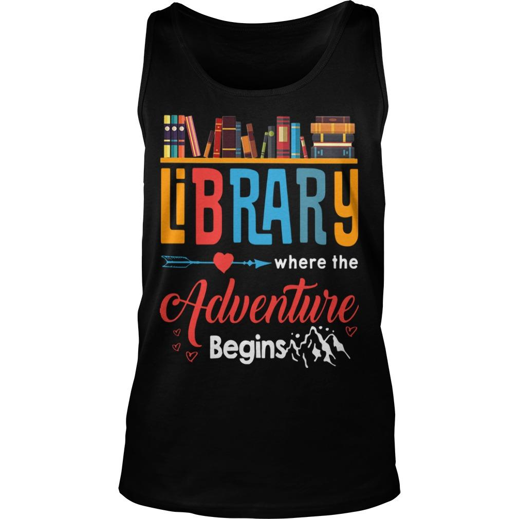 Library Where The Adventure Begins Tank Top
