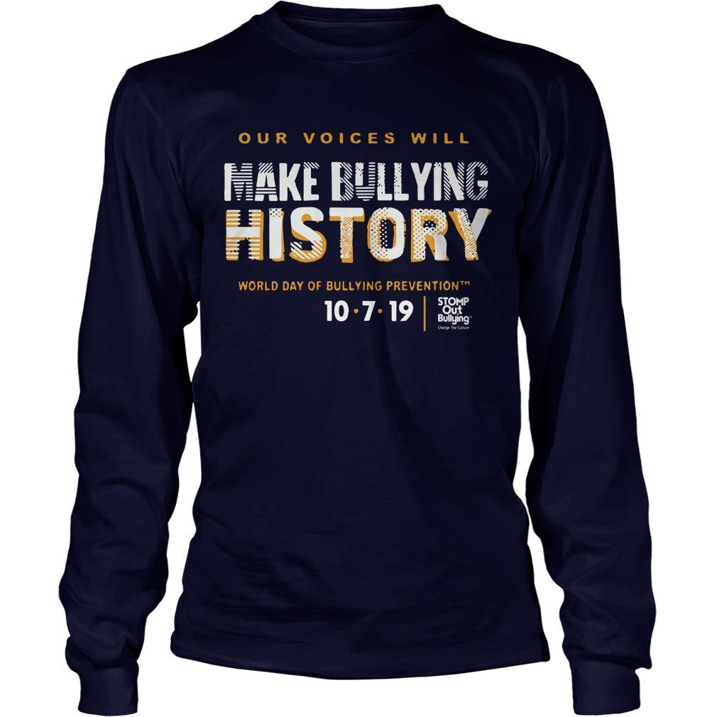 Make Bullying History World Day Of Bullying Prevention 2019 Longsleeve