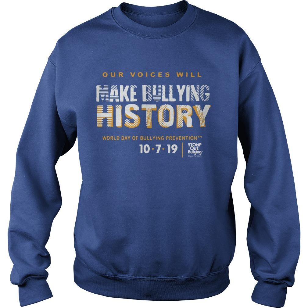 Make Bullying History World Day Of Bullying Prevention 2019 Sweater