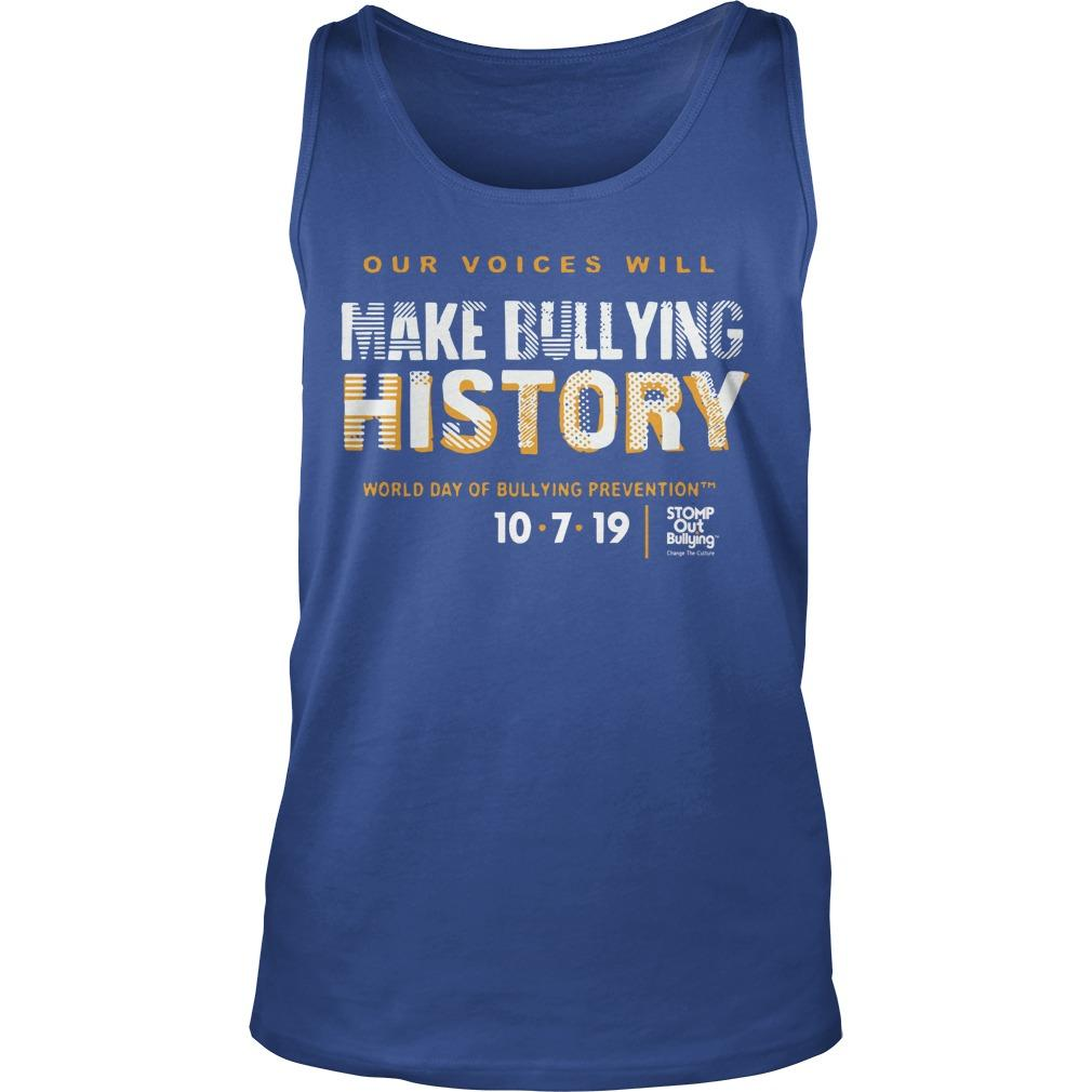 Make Bullying History World Day Of Bullying Prevention 2019 Tank Top