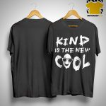 Mark Pellegrino Kind Is The New Cool Shirt